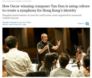 (South China Post) How Oscar-winning composer Tan Dun is using culture to create a symphony for Hong Kong's identity